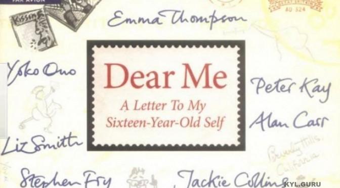 Письмо себе в 16 лет от известных людей